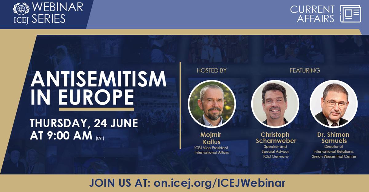 ICEJ Webinar: Antisemitism in Europe