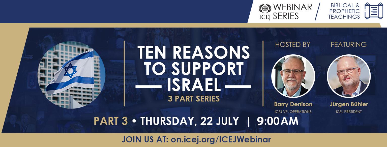 ICEJ: Webinar: Ten Reasons so Support Israel Part 3